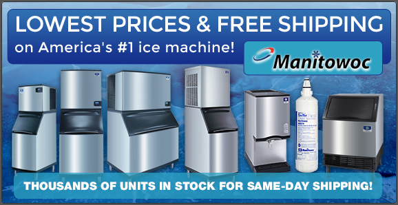 Lowest prices and free shipping on Manitowoc!