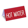 Engraved Table Tent - Hot Water